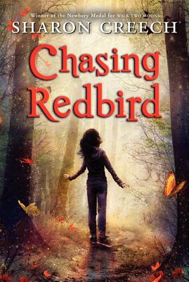 Chasing Redbird By Creech, Sharon