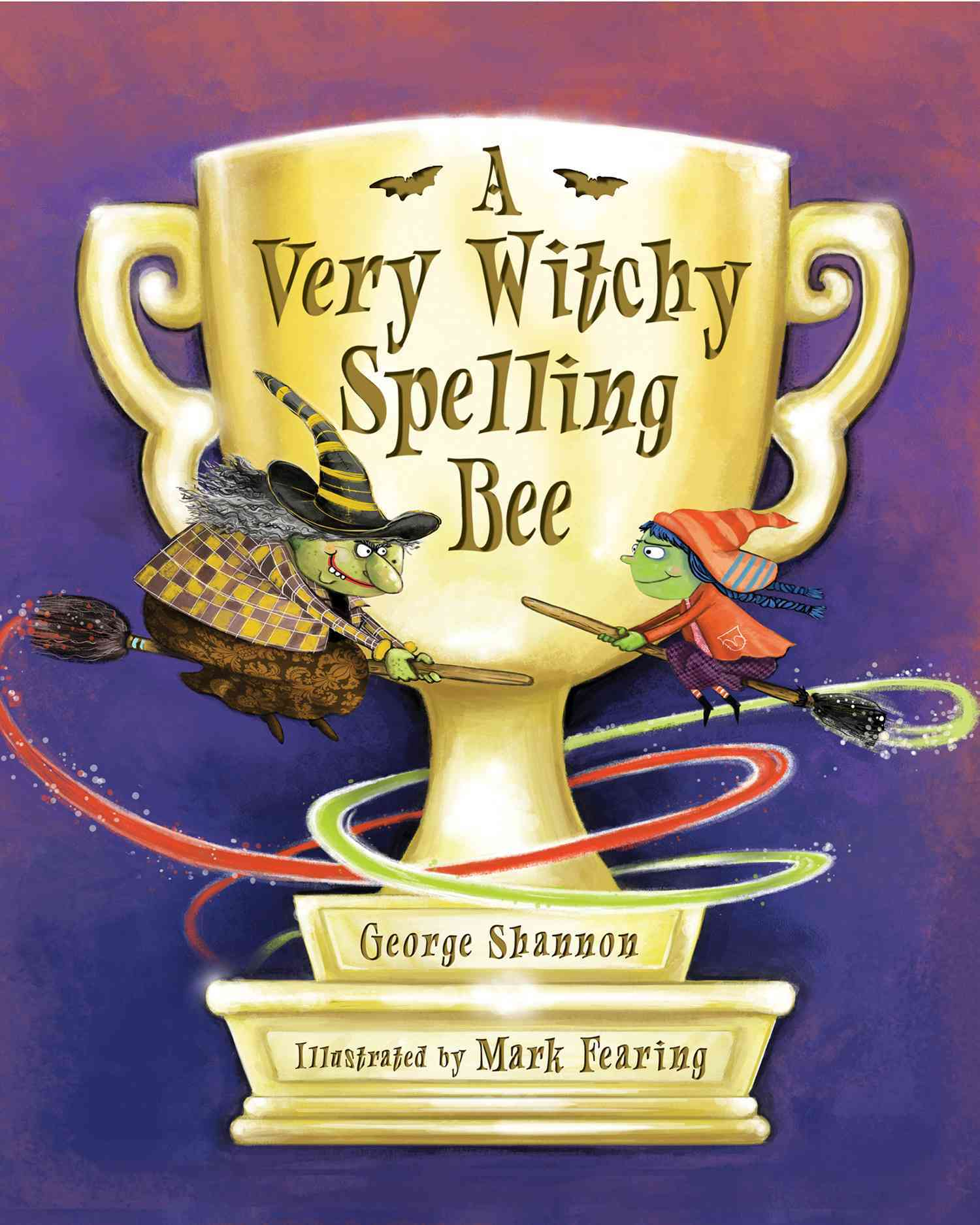 A Very Witchy Spelling Bee By Shannon, George/ Fearing, Mark (ILT)